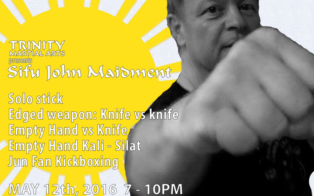 Sifu John Maidment May 12th