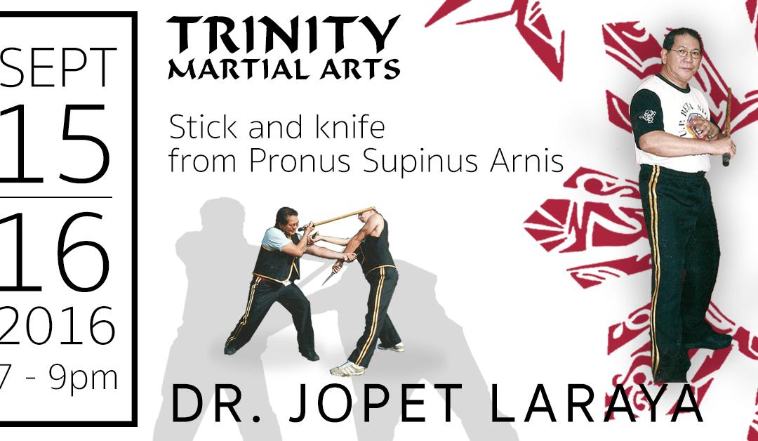 Dr. Jopet Laraya: Pronus Supinus Arnis