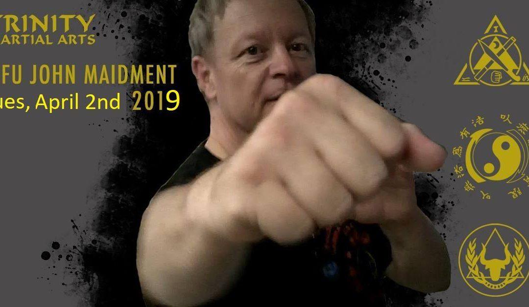 Sifu John Maidment April 2nd